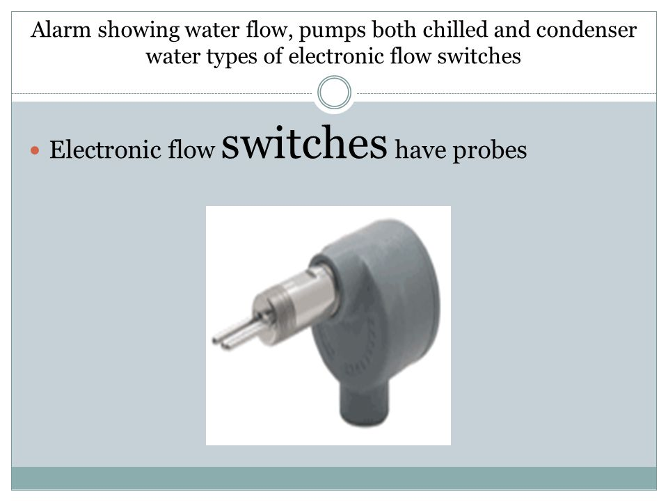 Electronic flow switches have probes