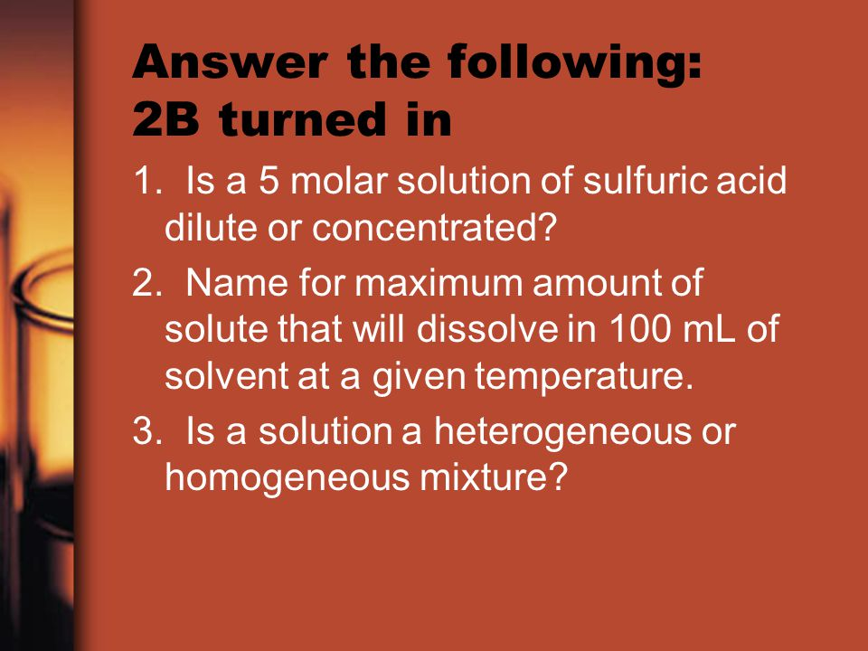 Answer the following: 2B turned in