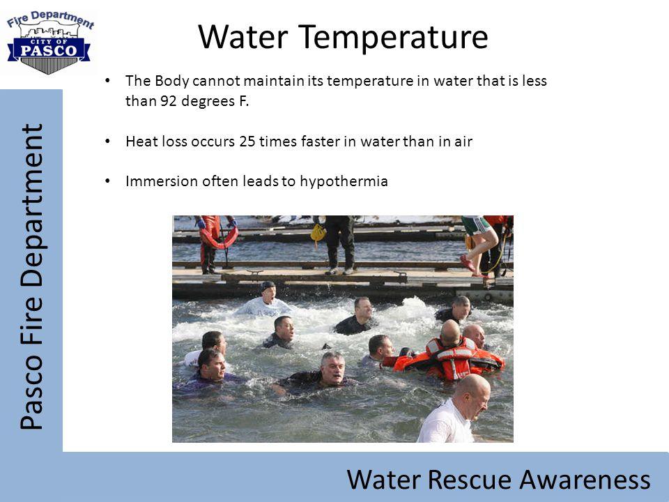 Water Temperature Pasco Fire Department Water Rescue Awareness