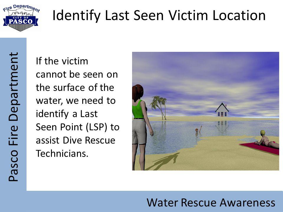 Identify Last Seen Victim Location