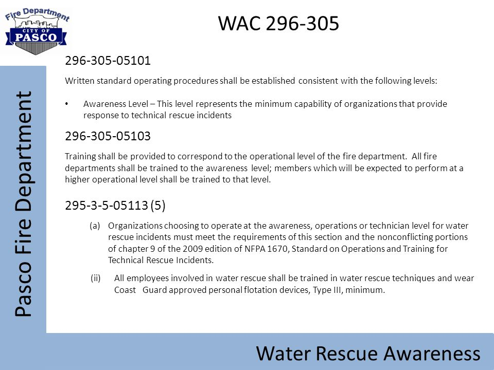 Pasco Fire Department WAC 296-305 Water Rescue Awareness 296-305-05101