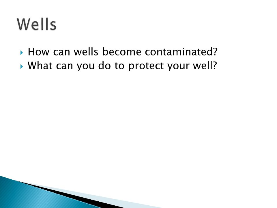 Wells How can wells become contaminated