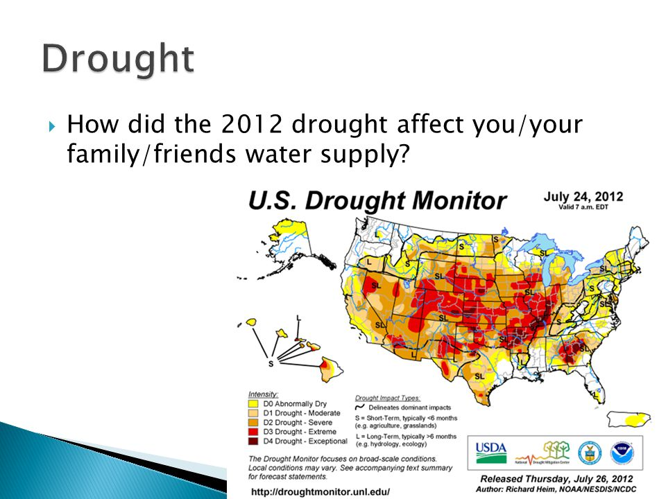 Drought How did the 2012 drought affect you/your family/friends water supply