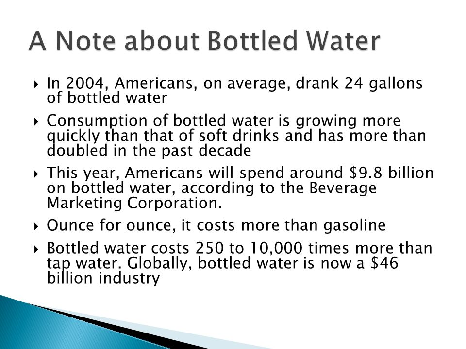 A Note about Bottled Water