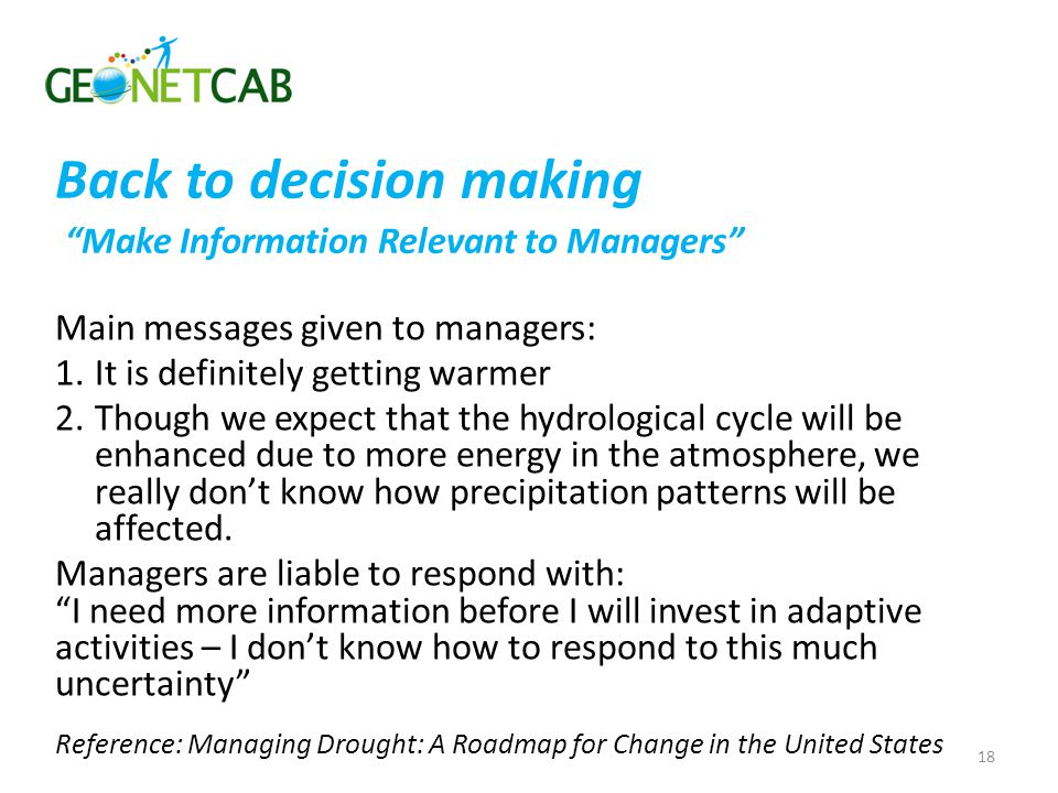 Back to decision making Make Information Relevant to Managers