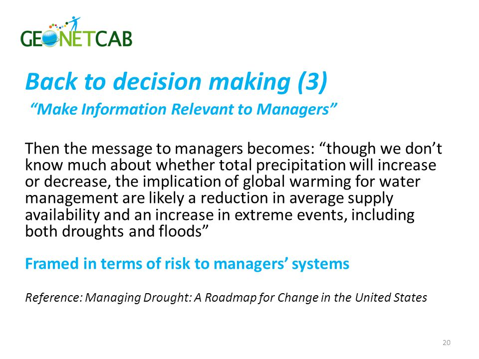 Back to decision making (3) Make Information Relevant to Managers