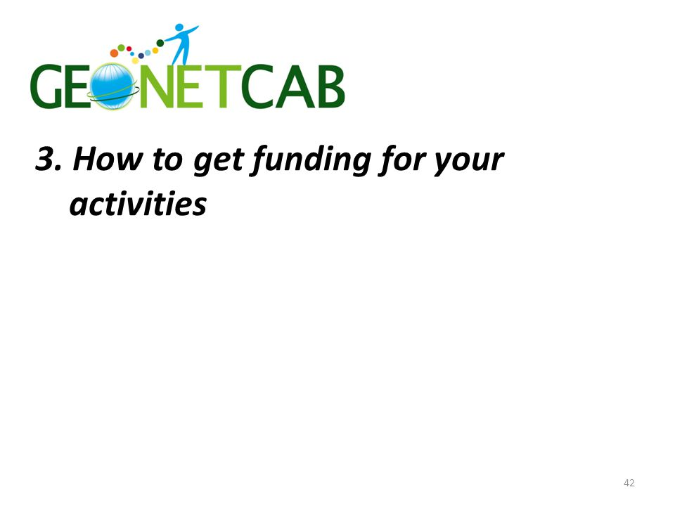 3. How to get funding for your activities