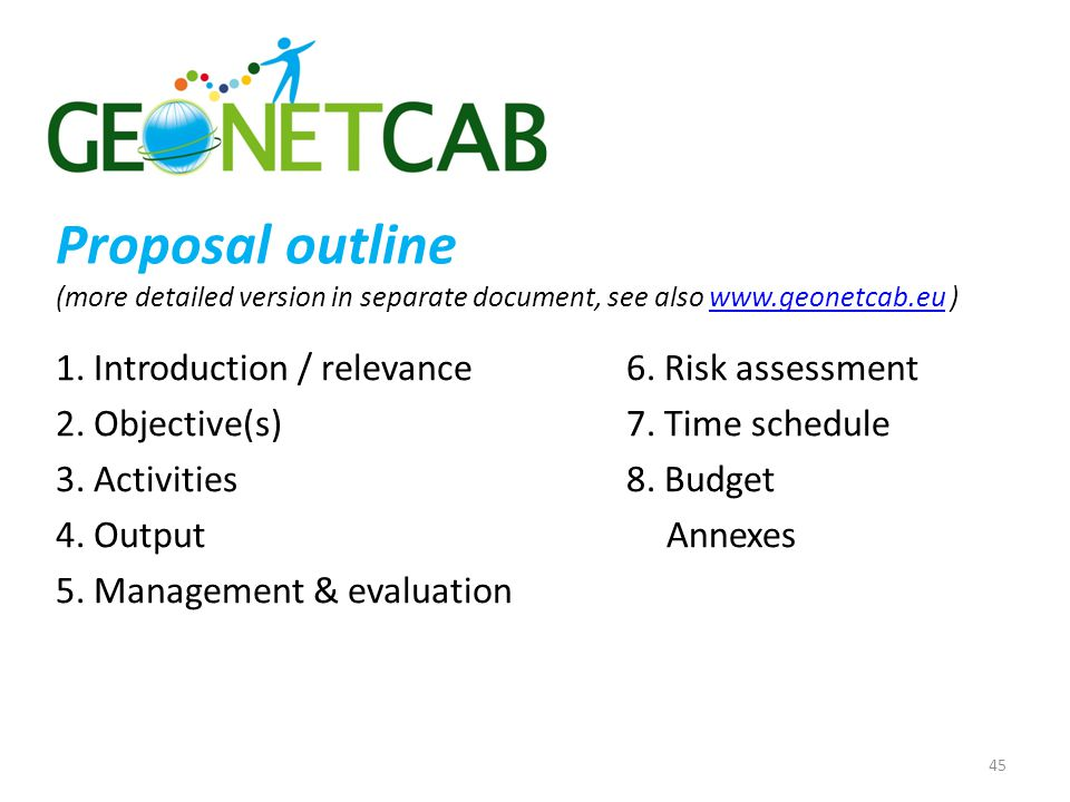 Proposal outline (more detailed version in separate document, see also www.geonetcab.eu )