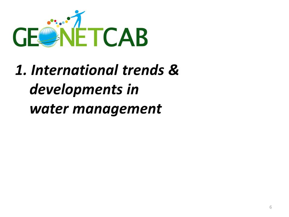 1. International trends & developments in water management