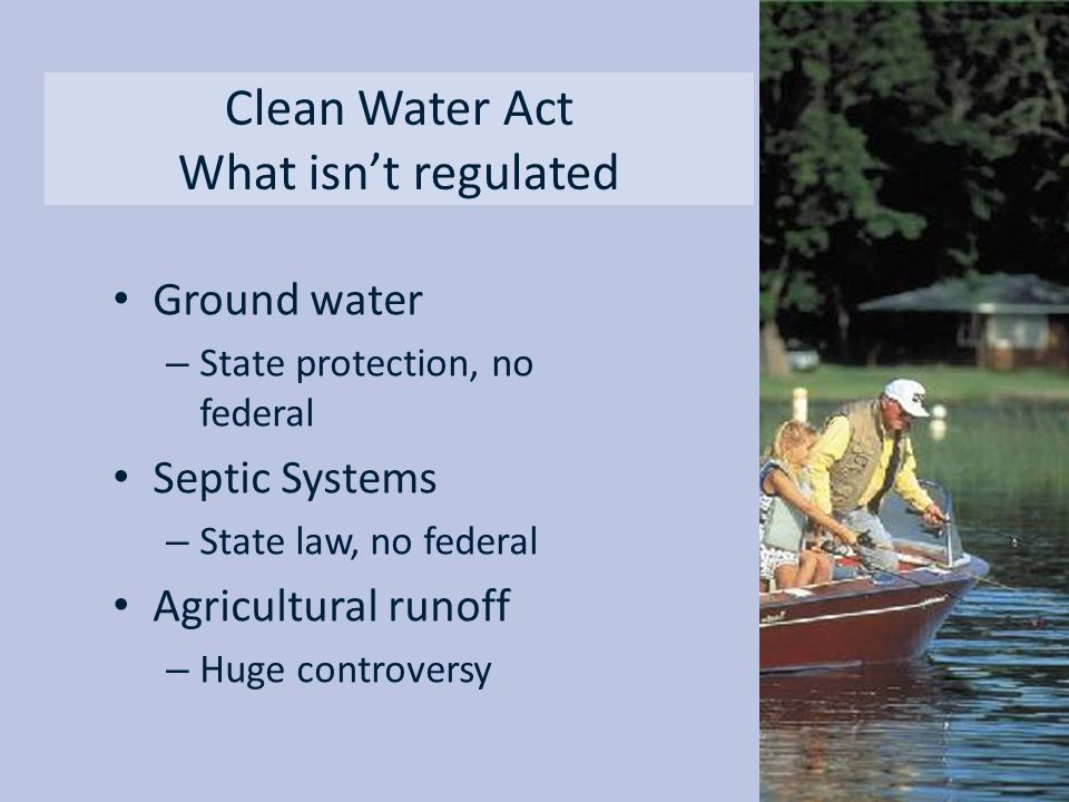 Clean Water Act What isn't regulated