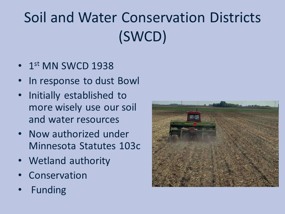 Soil and Water Conservation Districts (SWCD)