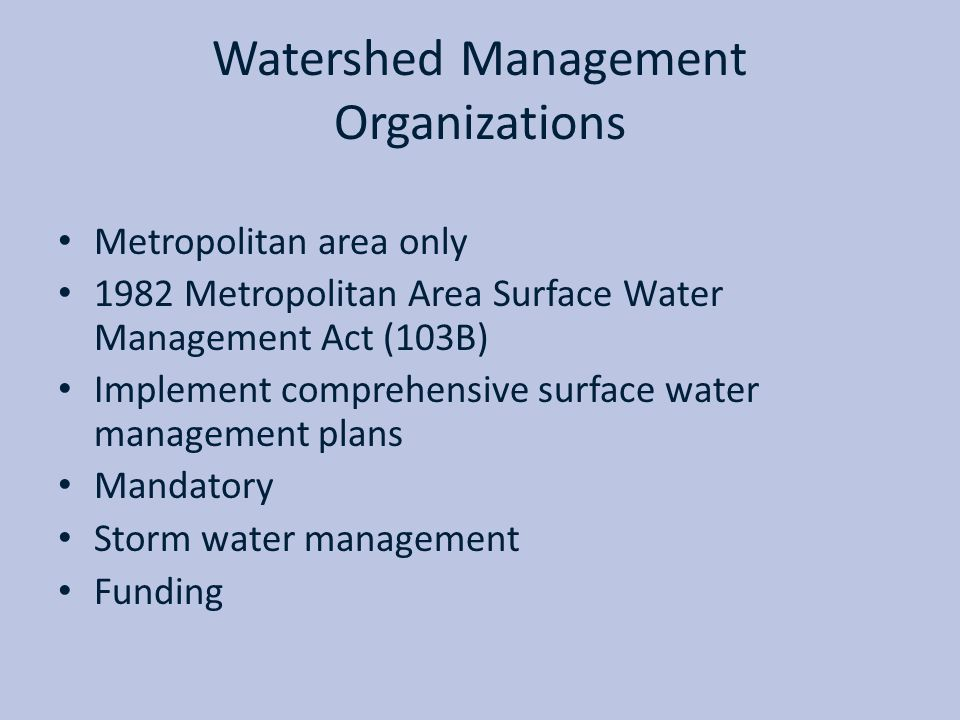 Watershed Management Organizations