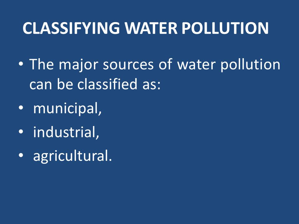 CLASSIFYING WATER POLLUTION