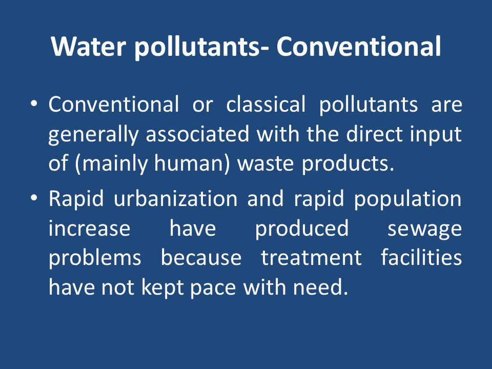 Water pollutants- Conventional