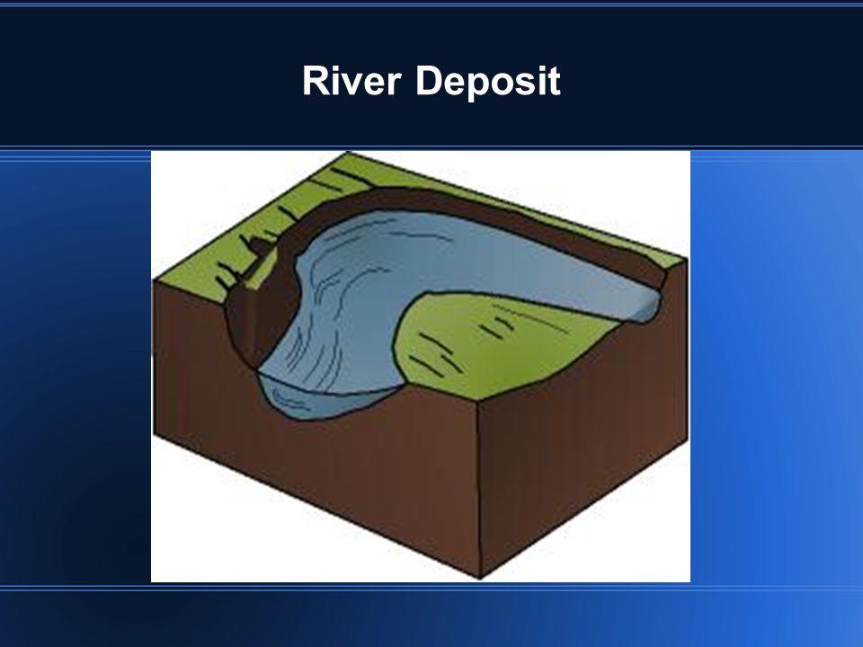 River Deposit