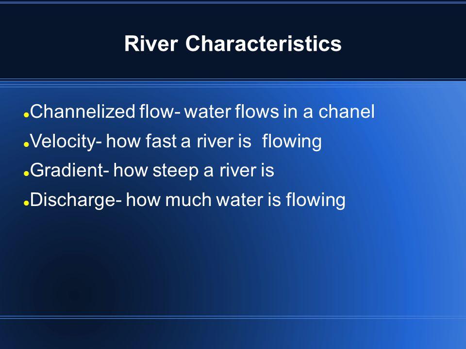River Characteristics