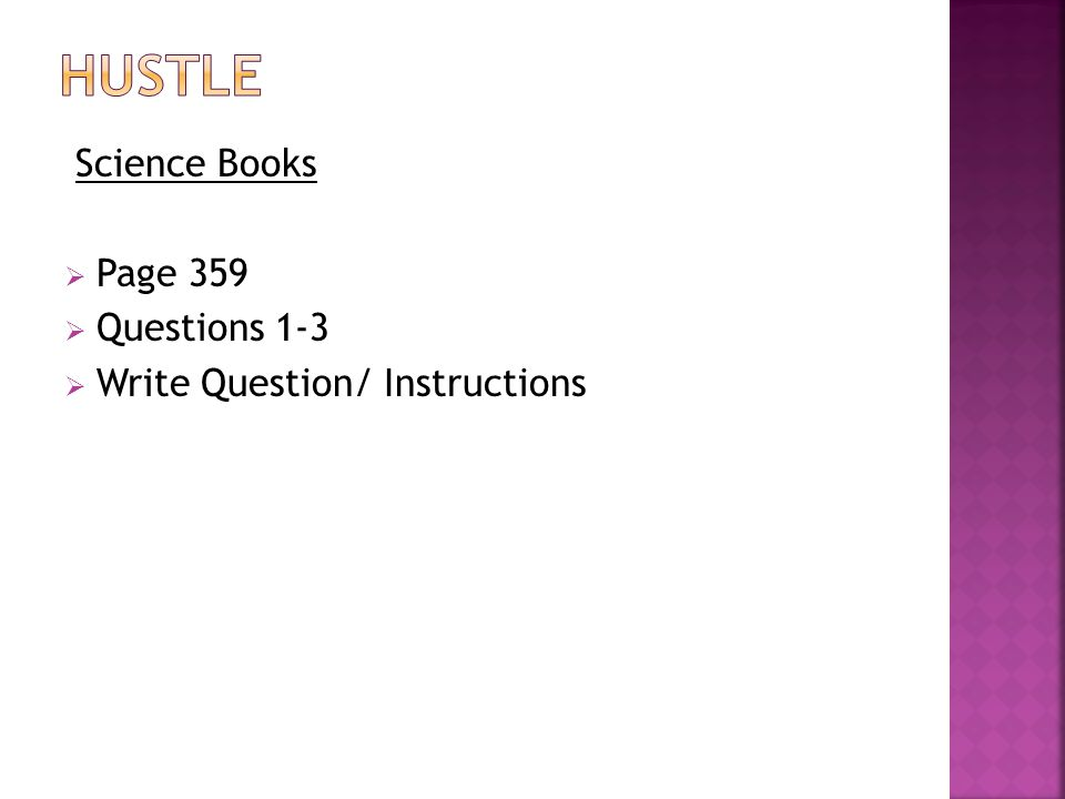 HUSTLE Science Books Page 359 Questions 1-3