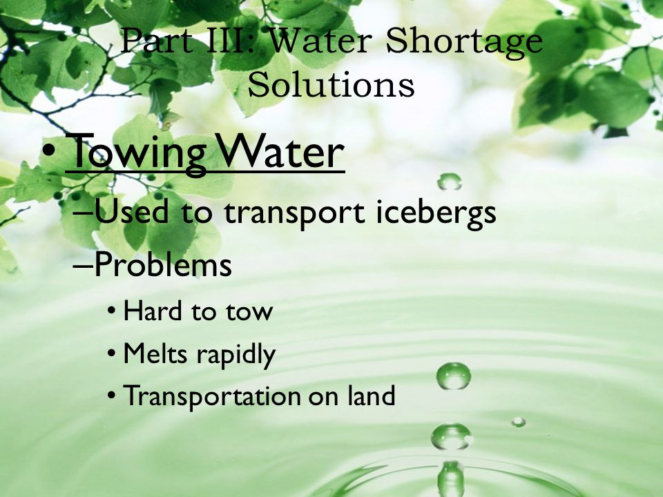 Part III: Water Shortage Solutions