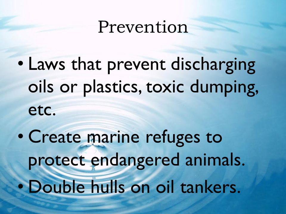Laws that prevent discharging oils or plastics, toxic dumping, etc.
