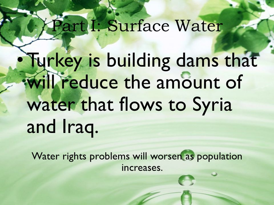Water rights problems will worsen as population increases.