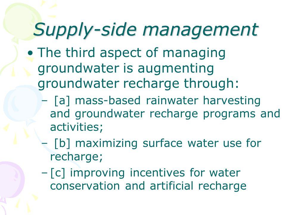 Supply-side management