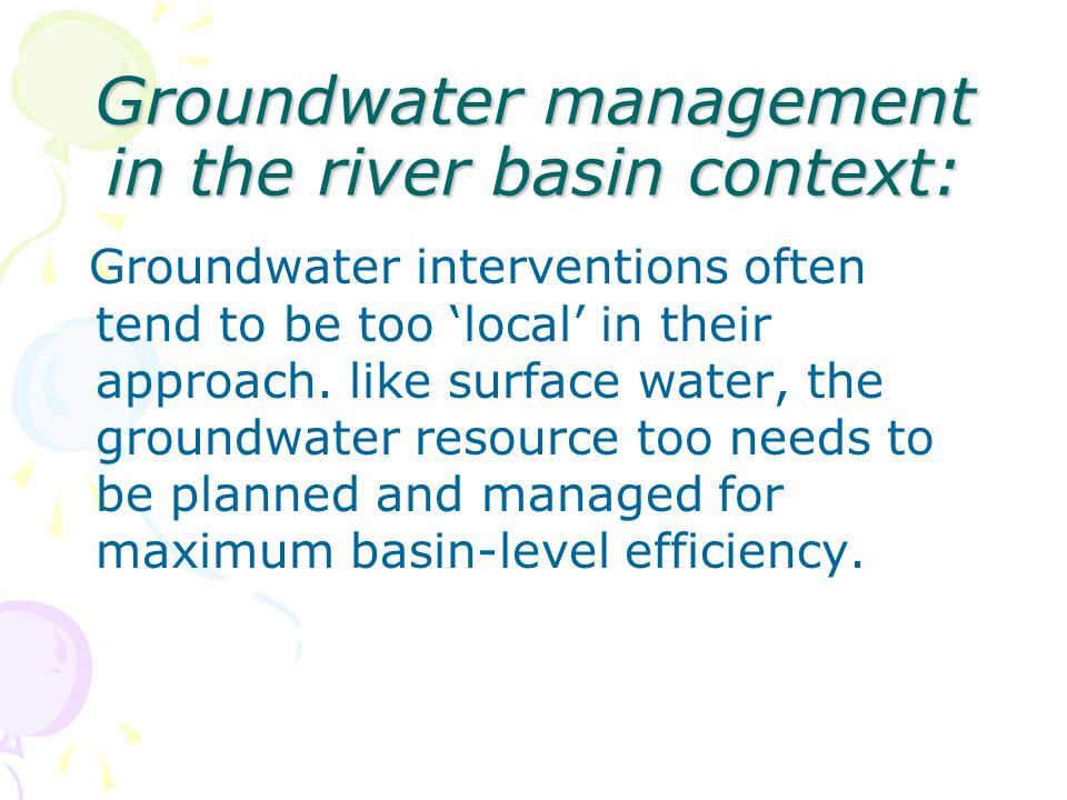 Groundwater management in the river basin context: