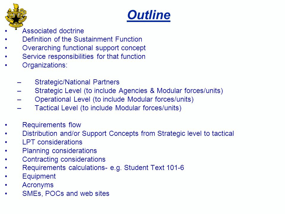 Outline Associated doctrine Definition of the Sustainment Function