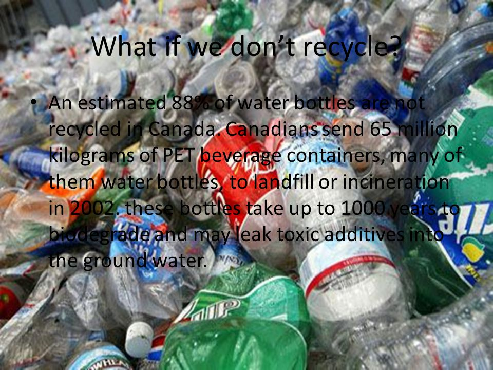 What if we don't recycle