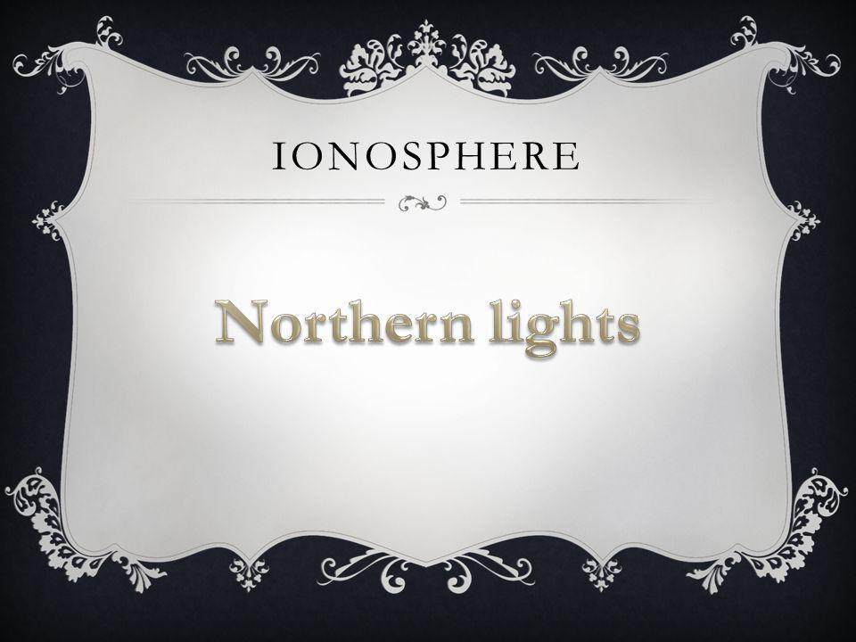 Ionosphere Northern lights