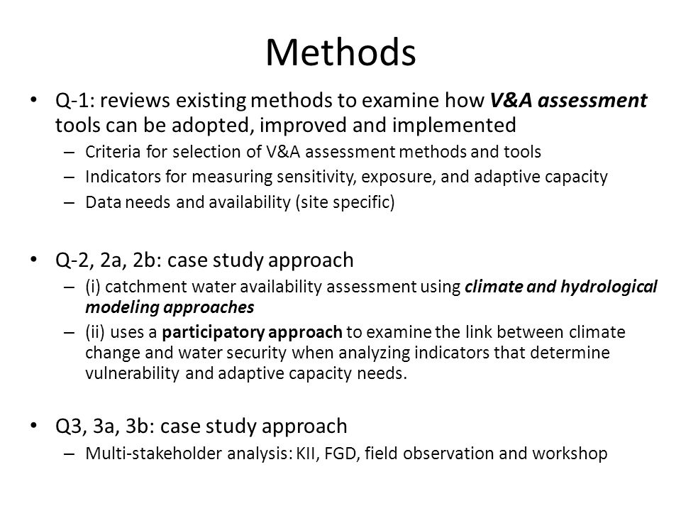 Methods Q-1: reviews existing methods to examine how V&A assessment tools can be adopted, improved and implemented.
