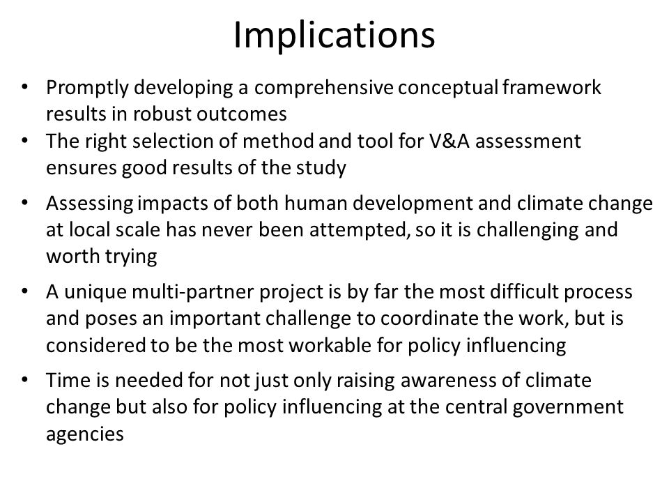 Implications Promptly developing a comprehensive conceptual framework results in robust outcomes.