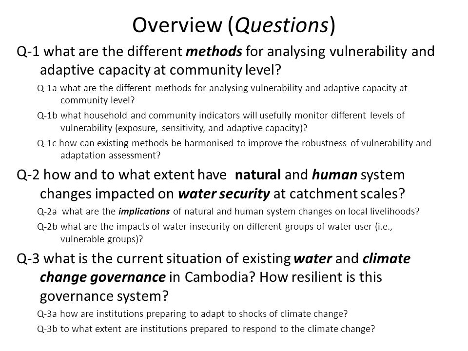 Overview (Questions) Q-1 what are the different methods for analysing vulnerability and adaptive capacity at community level