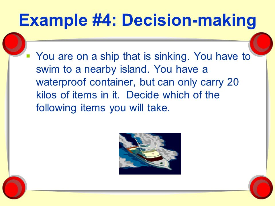 Example #4: Decision-making