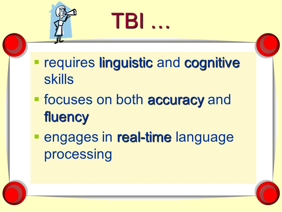 TBI … requires linguistic and cognitive skills