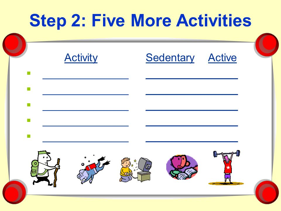 Step 2: Five More Activities