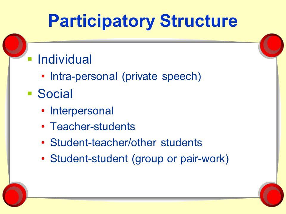 Participatory Structure