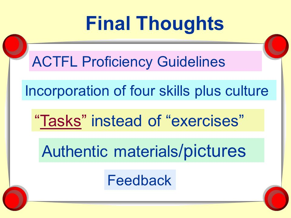 Final Thoughts Tasks instead of exercises