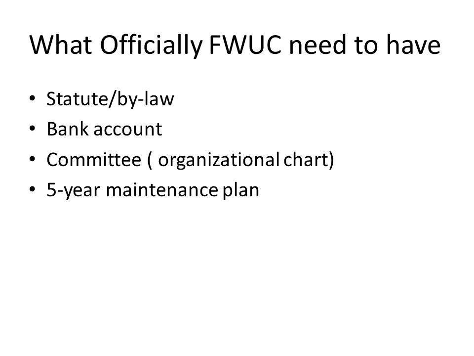 What Officially FWUC need to have