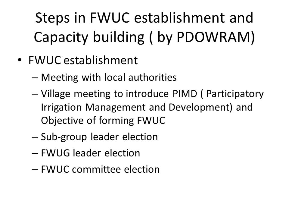 Steps in FWUC establishment and Capacity building ( by PDOWRAM)