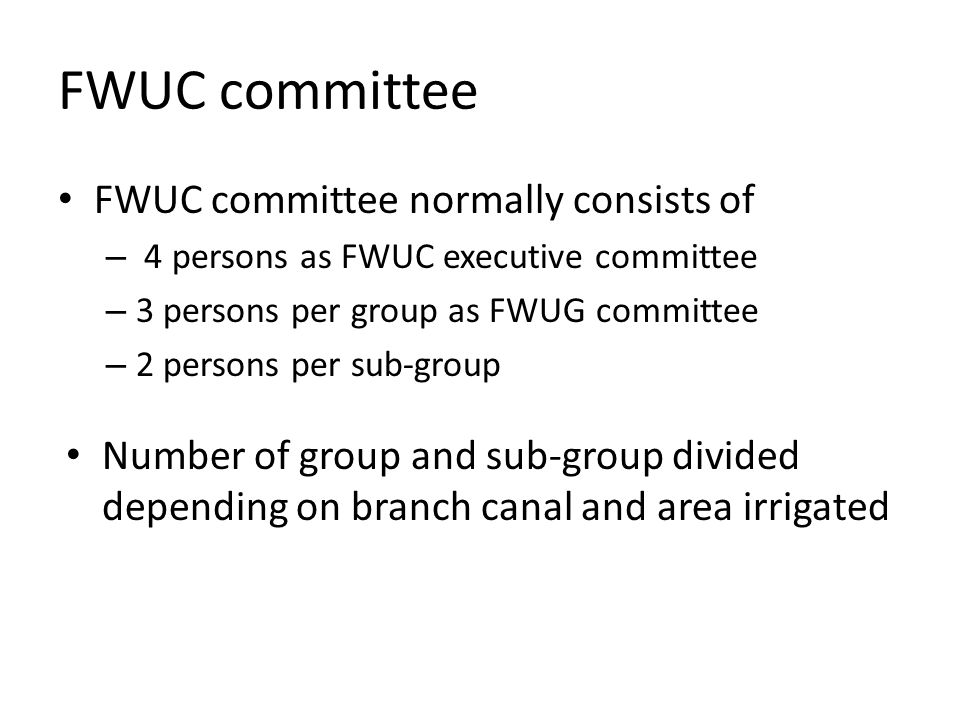 FWUC committee FWUC committee normally consists of