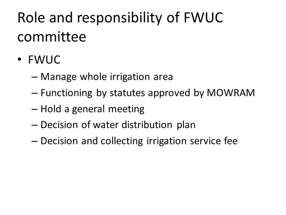 Role and responsibility of FWUC committee