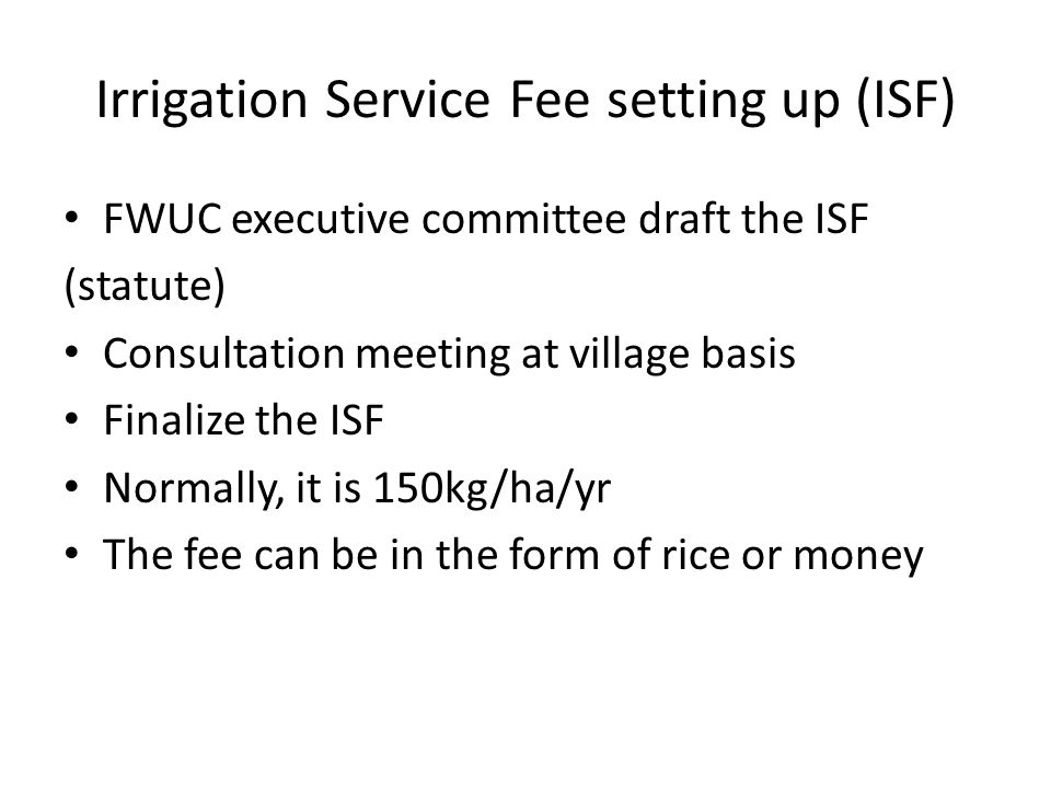 Irrigation Service Fee setting up (ISF)