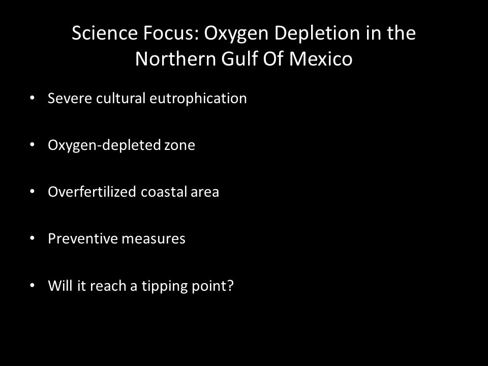 Science Focus: Oxygen Depletion in the Northern Gulf Of Mexico