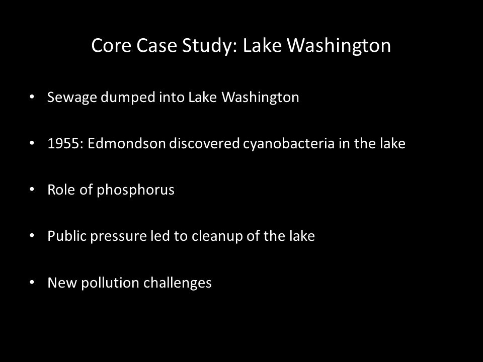 Core Case Study: Lake Washington