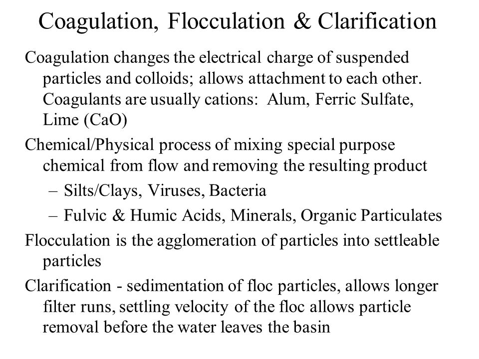 Coagulation, Flocculation & Clarification