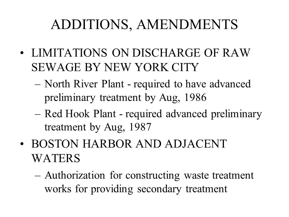 ADDITIONS, AMENDMENTS LIMITATIONS ON DISCHARGE OF RAW SEWAGE BY NEW YORK CITY.