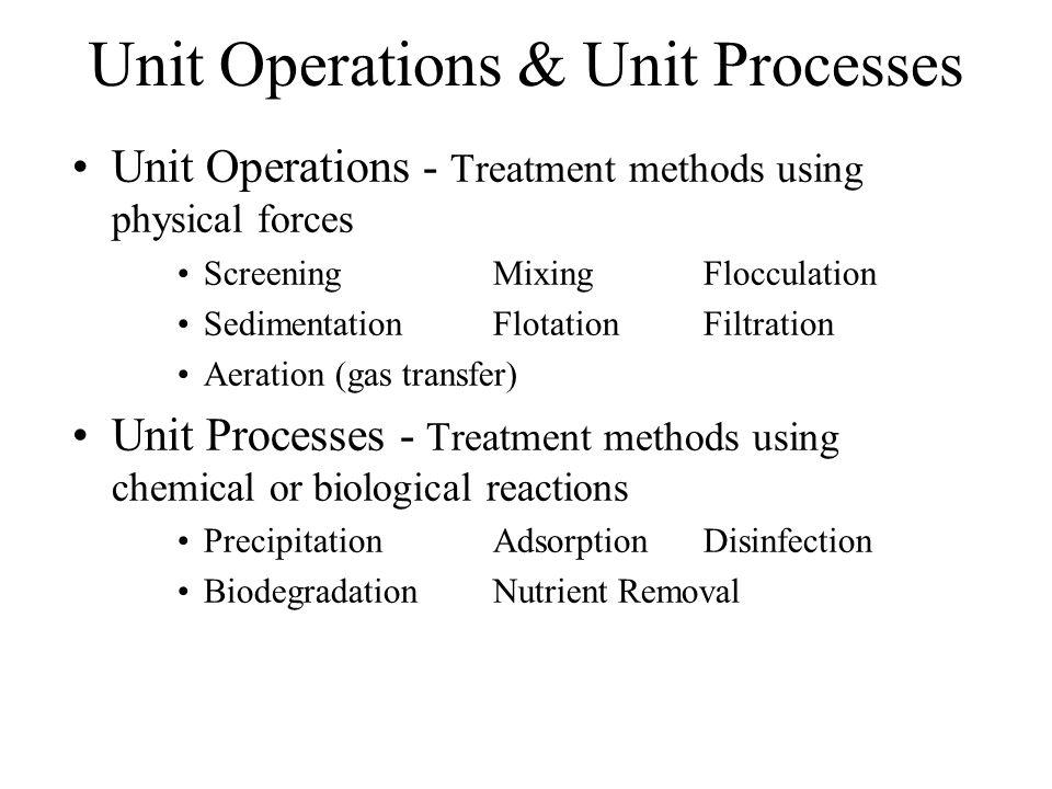 Unit Operations & Unit Processes