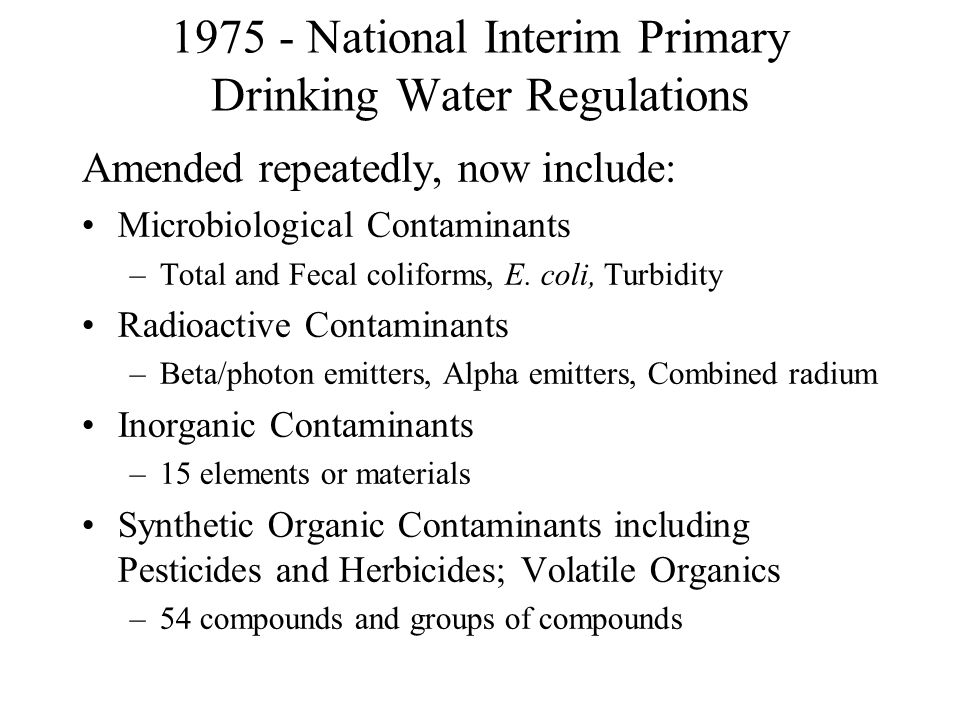1975 - National Interim Primary Drinking Water Regulations