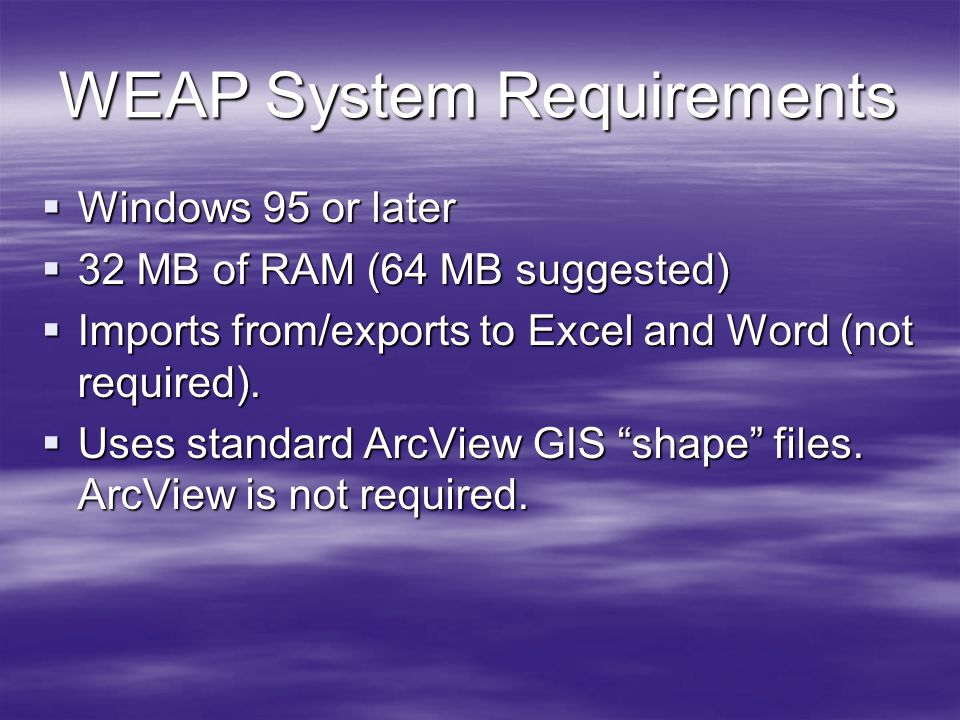 WEAP System Requirements