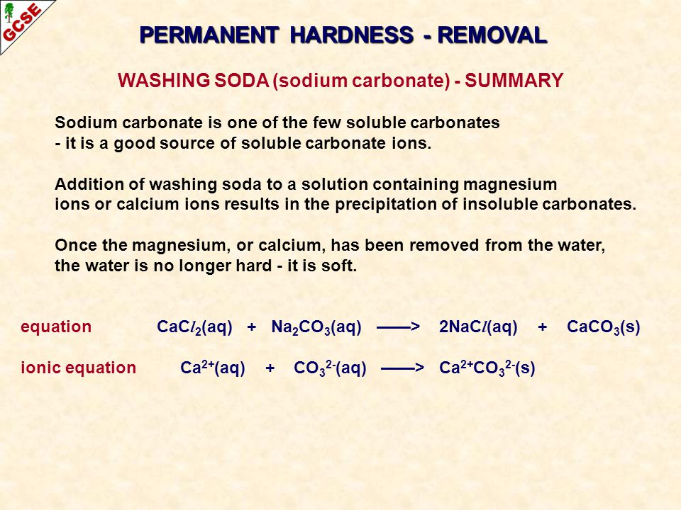 PERMANENT HARDNESS - REMOVAL WASHING SODA (sodium carbonate) - SUMMARY